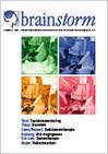 Brainstorm - Das Magazin der Deutschen Hirntumorhilfe - Themen u.a. Funktionsmonitoring bei Hirntumoroperationen